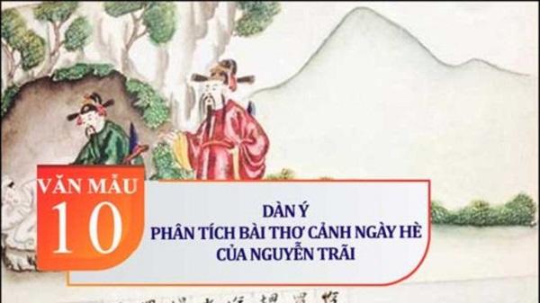 Lập Dàn Ý và Bài Văn Phân Tích Bài Thơ Cảnh Ngày Hè - Nguyễn Trãi