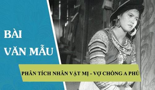 """Bài Văn Mẫu Phân Tích Mị Trong """"Vợ Chồng A Phủ"""""""