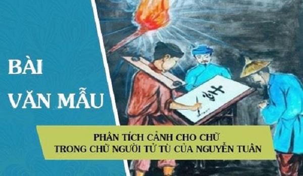 """Bài Phân Tích Cảnh Cho Chữ Trong """"Chữ Người Tử Tù"""" 2019"""