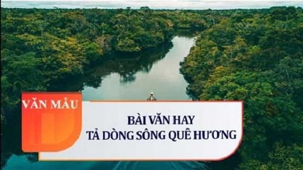 Bài Văn Tả Dòng Sông Quê Hương Em