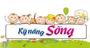 Giáo Viên Dạy Kỹ Năng Sống Tại Nhà Cho Trẻ 5 – 6 Tuổi