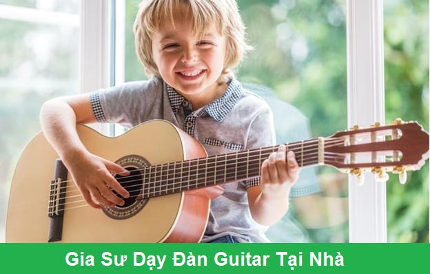 Gia Sư Dạy Đàn Guitar Tại Nhà (Học Phí Gia Sư Guitar 2019)