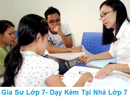 Gia sư lớp 7 tại Hà Nội : Dạy kèm Toán, Anh, Văn lớp 7 tại nhà