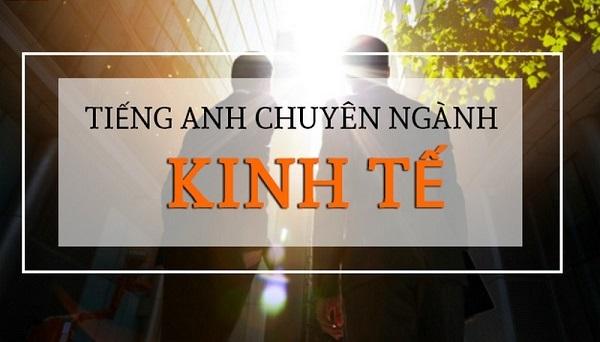 Tư vấn tìm gia sư Tiếng Anh chuyên ngành kinh tế tại Hà Nội, HCM