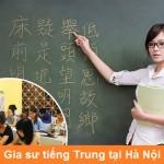 Gia sư tiếng Trung tại nhà dạy học cơ bản, thi chứng chỉ HSK